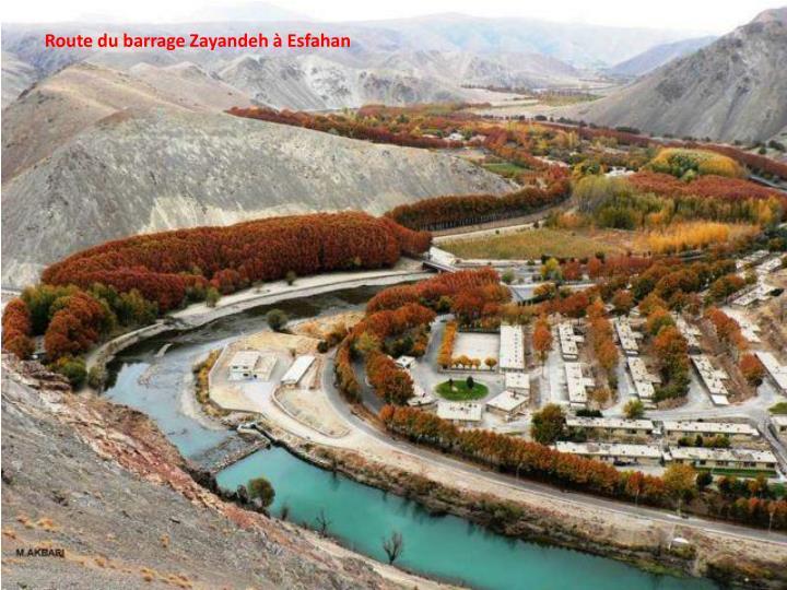 Route du barrage Zayandeh à Esfahan