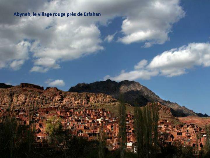 Abyneh, le village rouge près de Esfahan