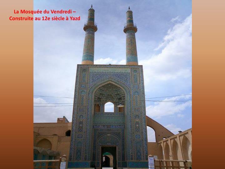 La Mosquée du Vendredi –