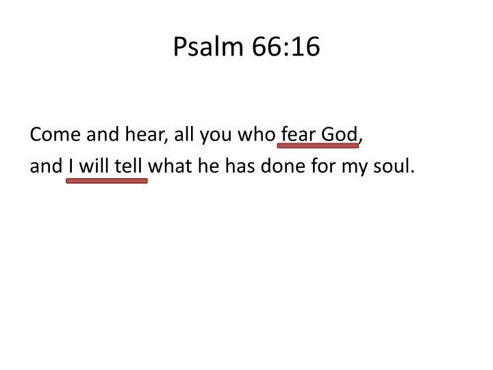 Psalm 66:16