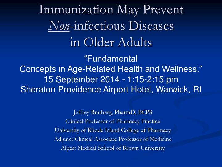 Immunization May Prevent