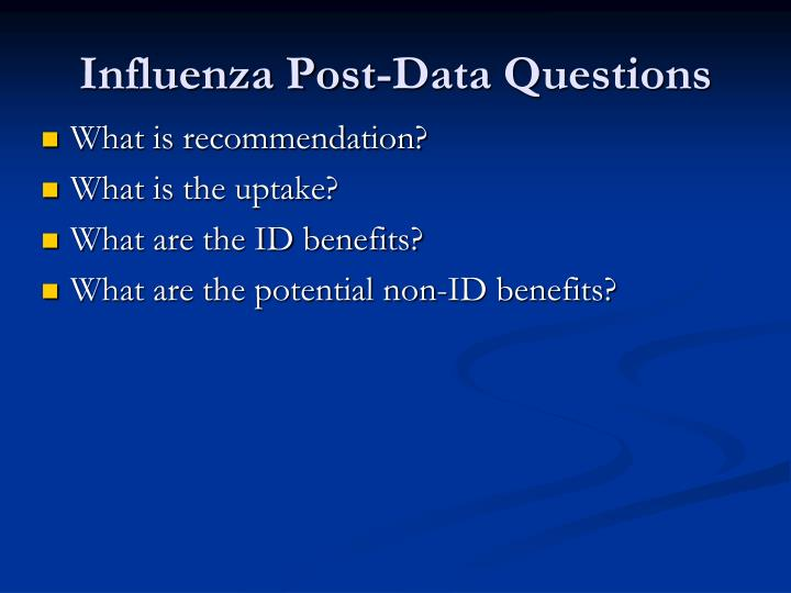 Influenza Post-Data Questions