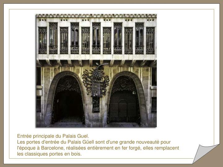 Entrée principale du Palais Guel