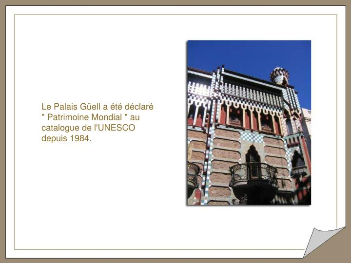 Le Palais Güell a été déclaré