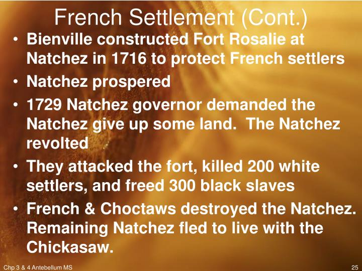 French Settlement (Cont.)