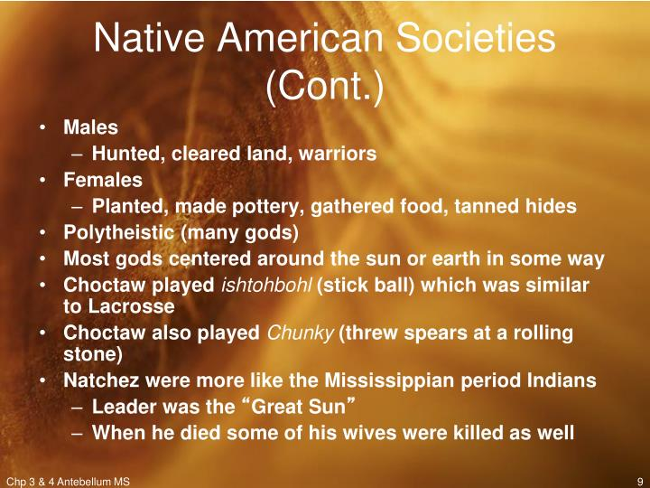 Native American Societies (Cont.)