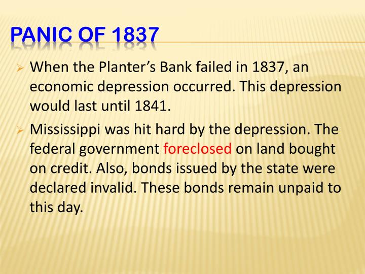 When the Planter's Bank failed in 1837, an economic depression occurred. This depression would last until 1841.
