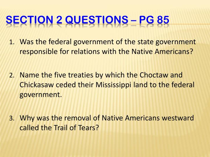 Was the federal government of the state government responsible for relations with the Native Americans?