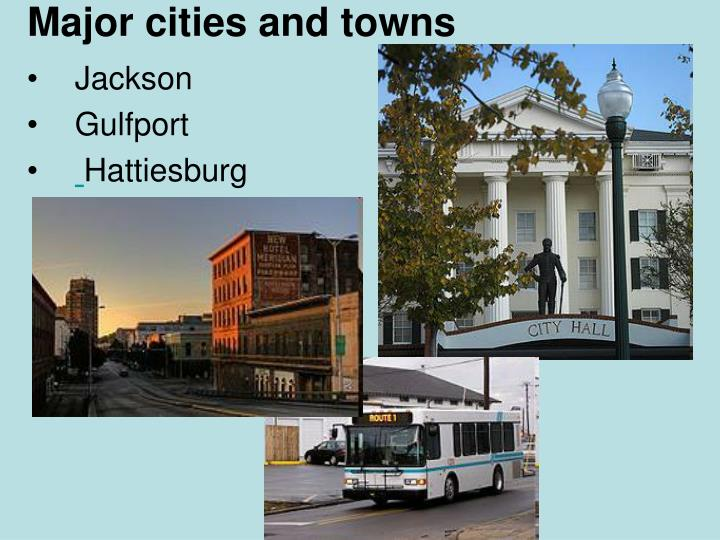 Major cities and towns