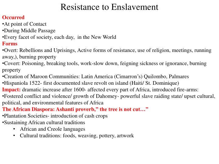 Resistance to Enslavement