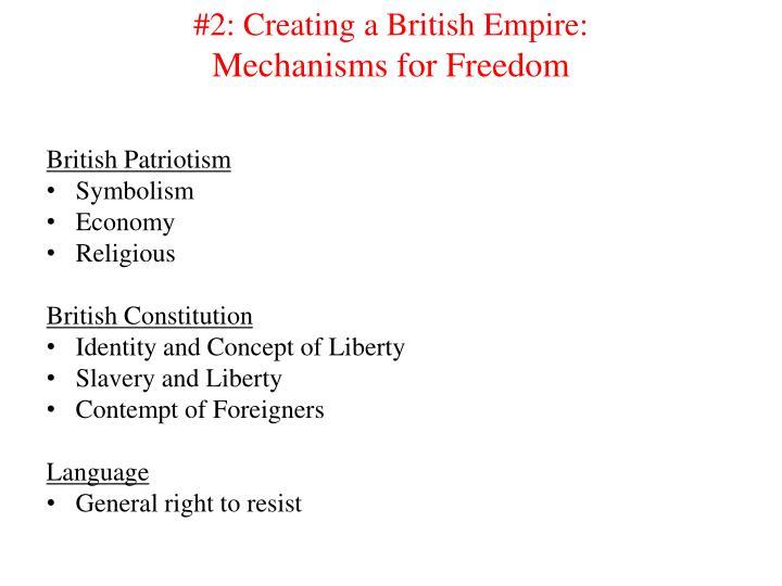 #2: Creating a British Empire:
