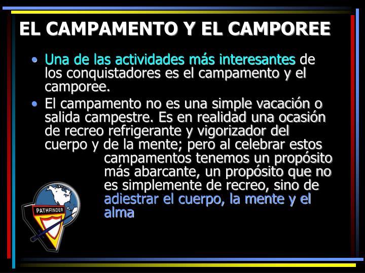 EL CAMPAMENTO Y EL CAMPOREE