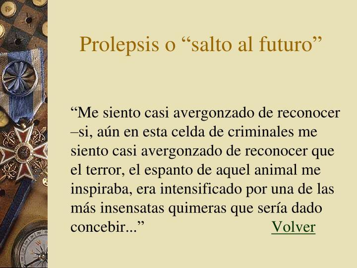 """Prolepsis o """"salto al futuro"""""""