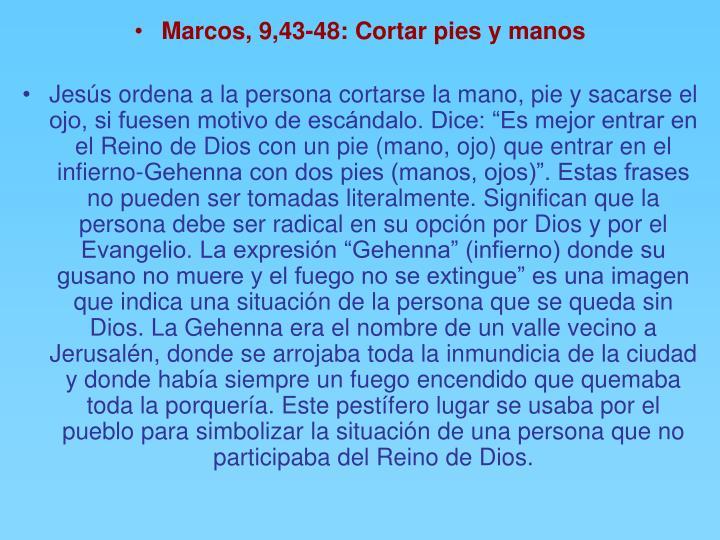 Marcos, 9,43-48: Cortar pies y manos