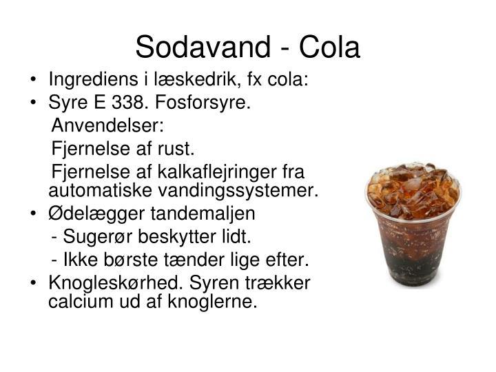 Sodavand - Cola