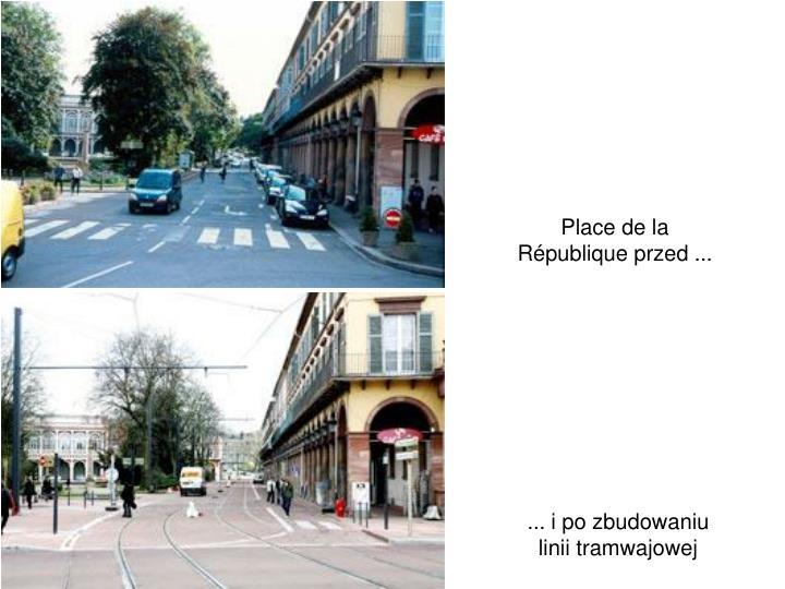 Place de la République przed ...