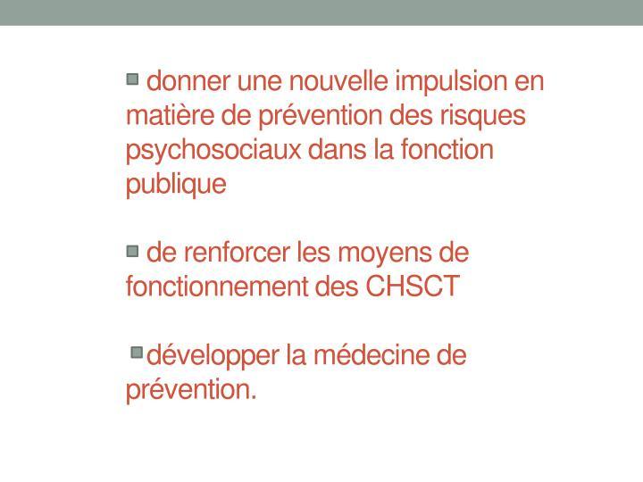 donner une nouvelle impulsion en matière de prévention des risques psychosociaux dans la fonction publique