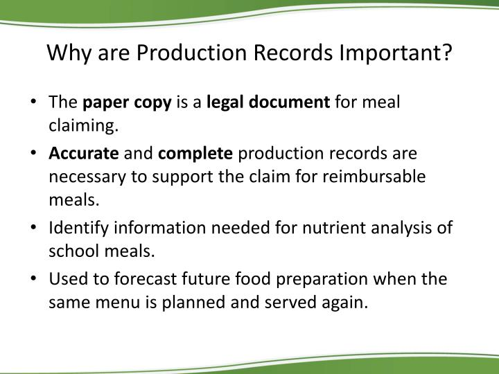 Why are Production Records Important?