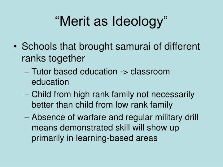 """Merit as Ideology"""