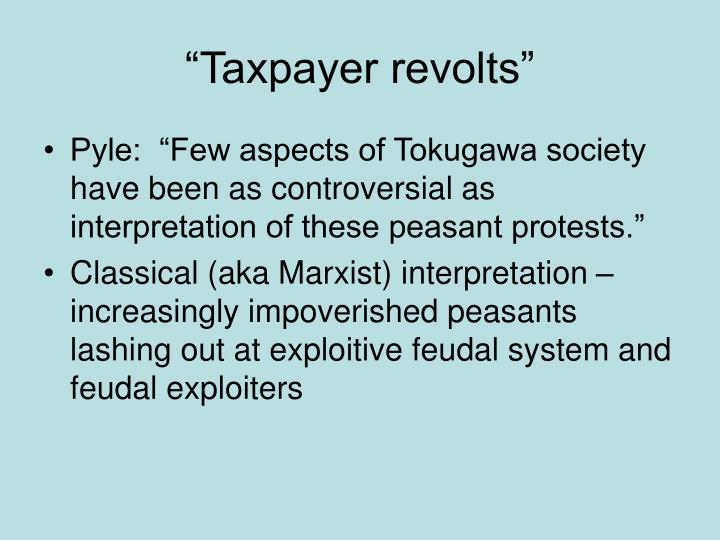 """Taxpayer revolts"""