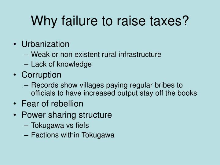 Why failure to raise taxes?