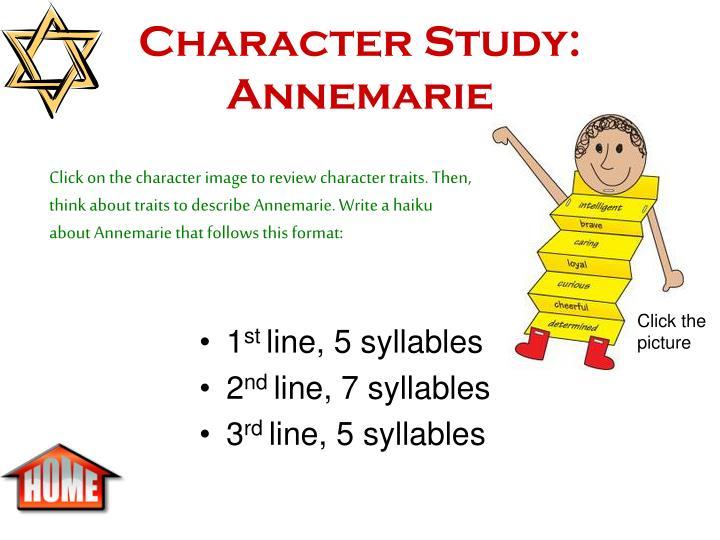 Character Study: Annemarie