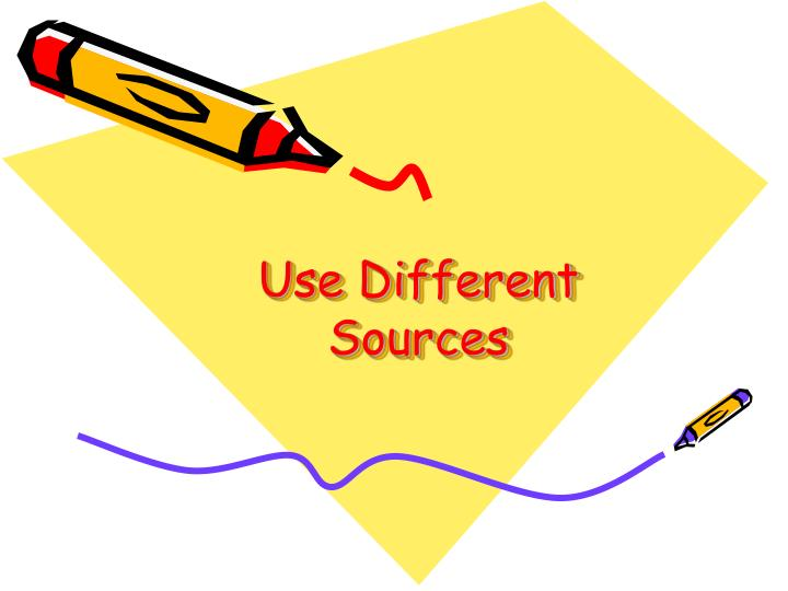 Use Different Sources