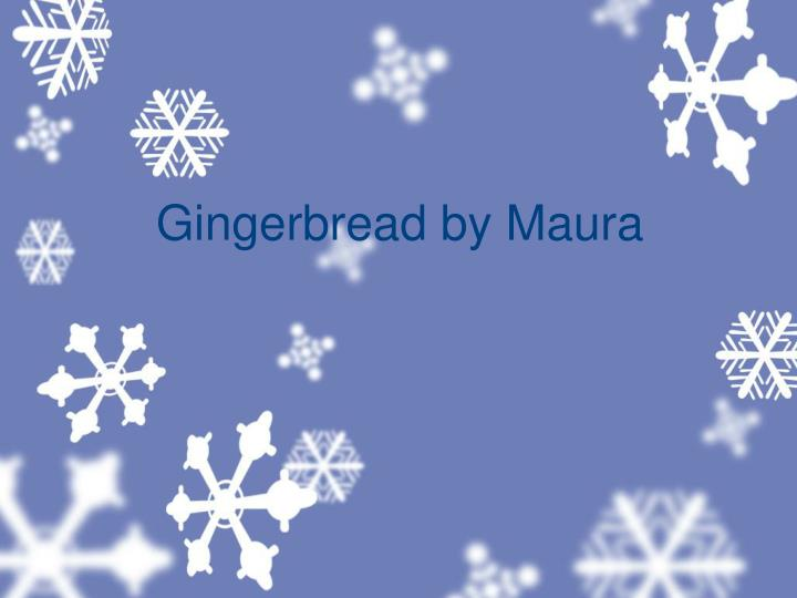 Gingerbread by m aura