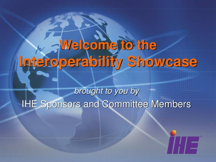 welcome to the interoperability showcase