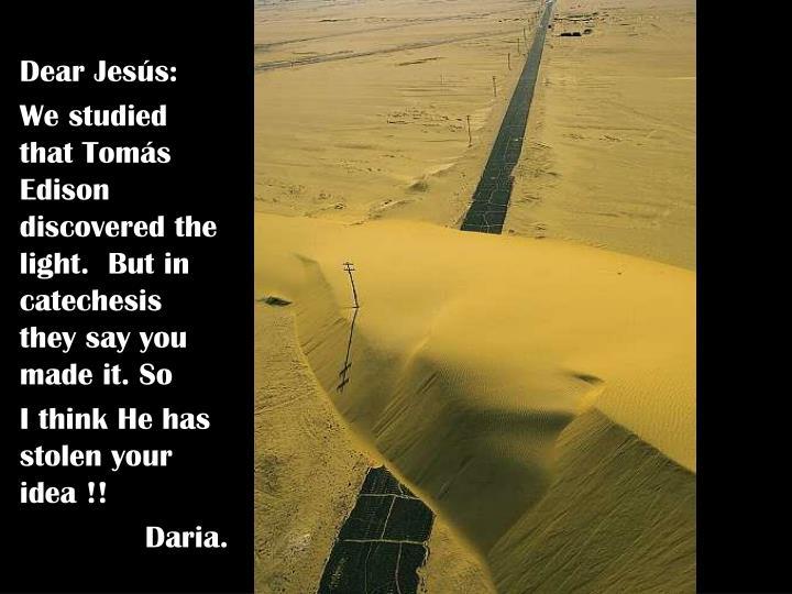 Dear Jesús: