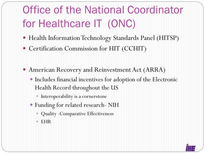 Office of the National Coordinator for Healthcare IT  (ONC)