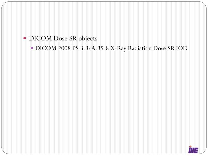 DICOM Dose SR objects