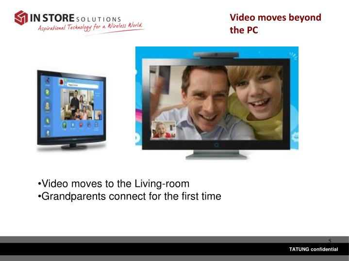 Video moves beyond the PC