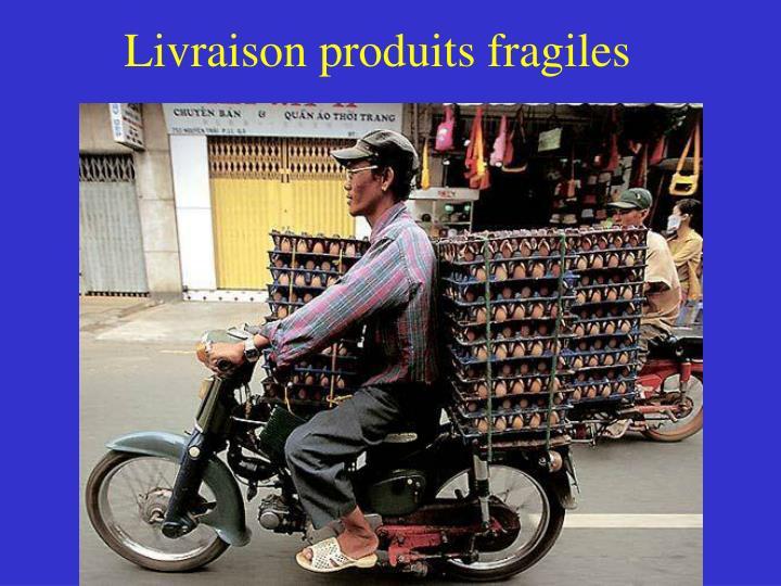 Livraison produits fragiles