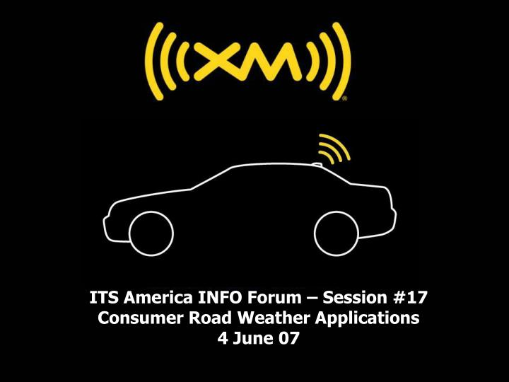 its america info forum session 17 consumer road weather applications 4 june 07