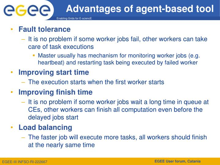 Advantages of agent-based tool