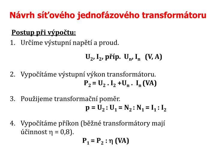 Návrh síťového jednofázového transformátoru