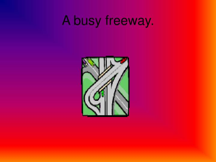 A busy freeway.
