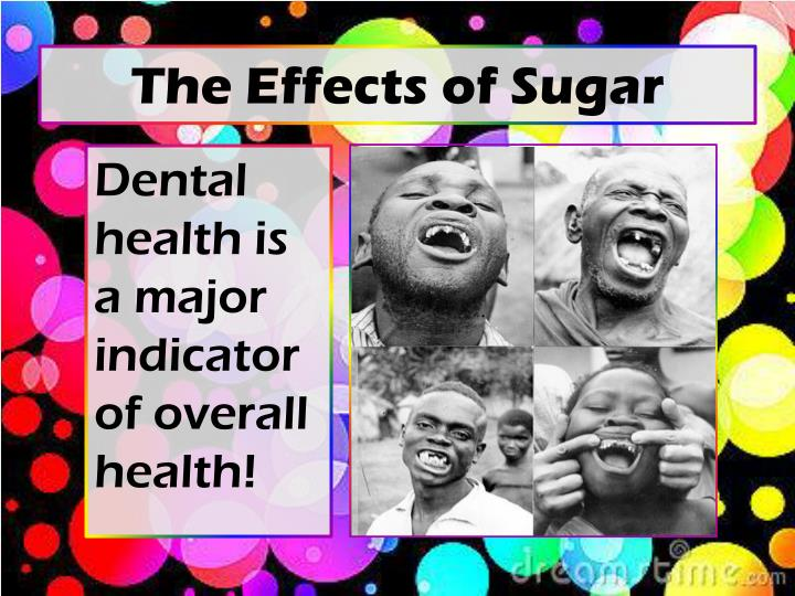 The Effects of Sugar