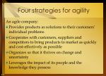 four strategies for agility