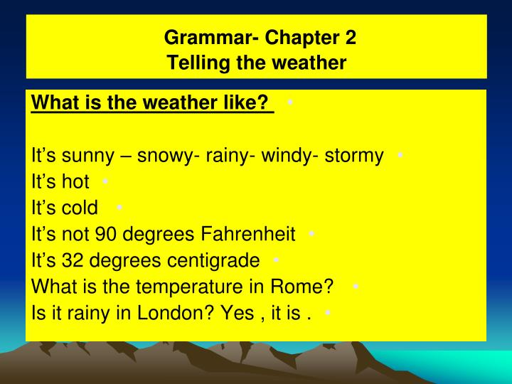 Grammar chapter 2 telling the weather