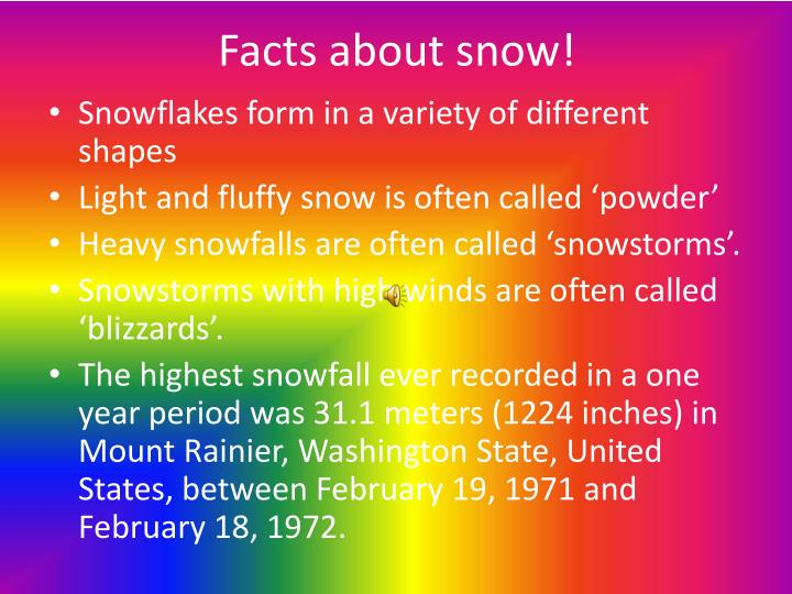 Facts about snow!