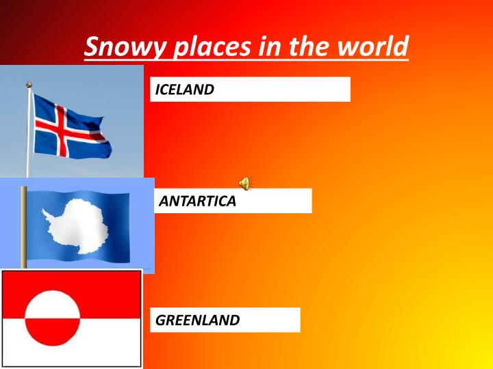 Snowy places in the world