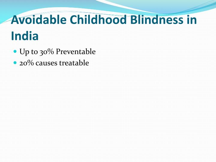 Avoidable Childhood Blindness in India