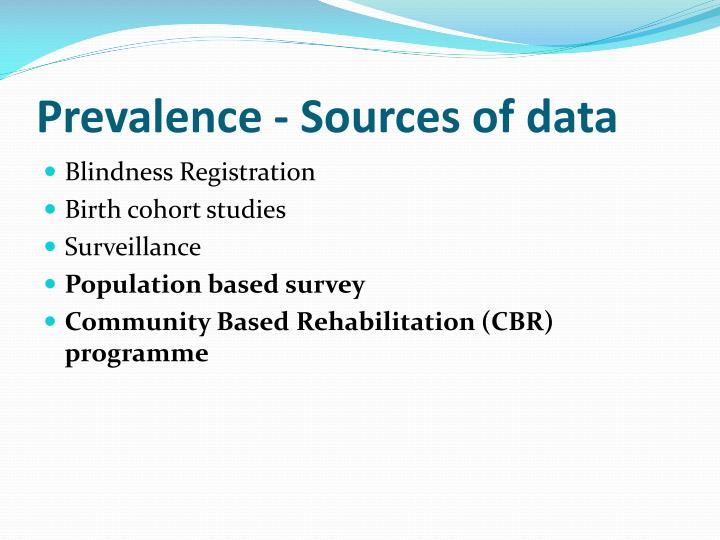 Prevalence - Sources of data