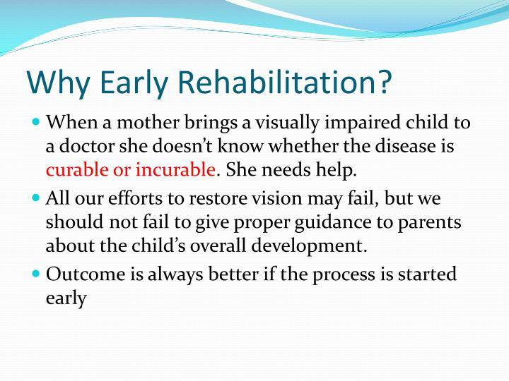 Why Early Rehabilitation?