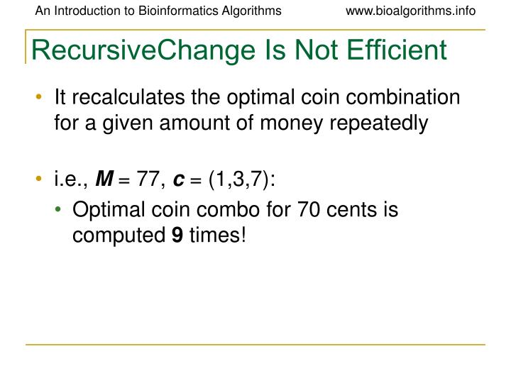 RecursiveChange Is Not Efficient