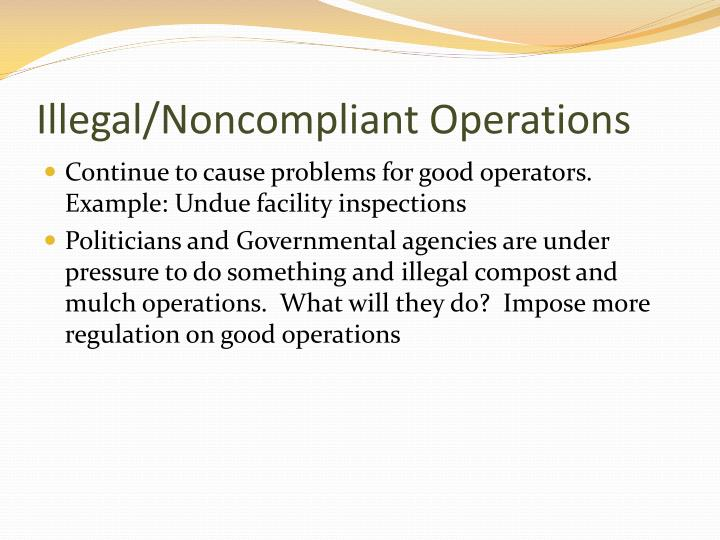 Illegal/Noncompliant Operations