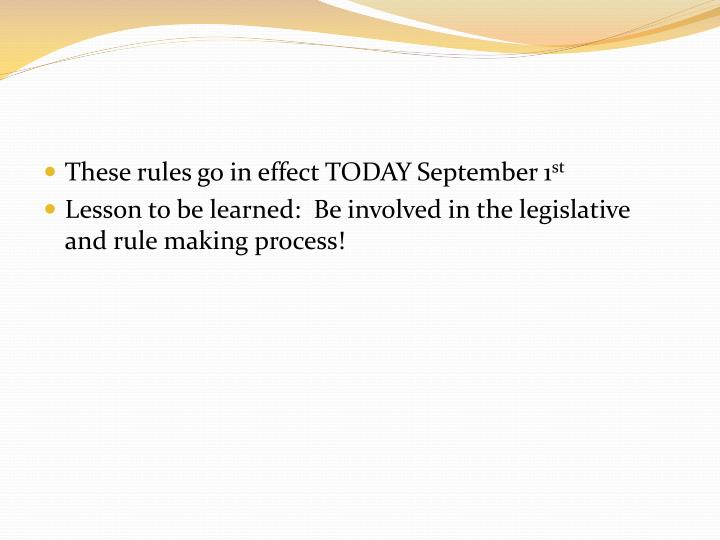 These rules go in effect TODAY September 1
