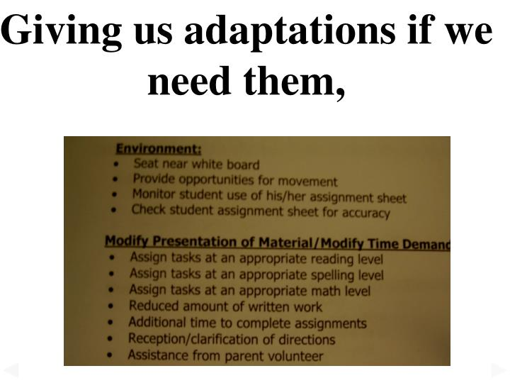 Giving us adaptations if we need them,